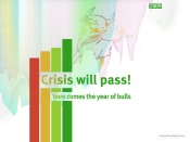 Crisis will pass - here comes the year of bulls