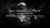 Per aspera ad astra, From a hardships to the stars